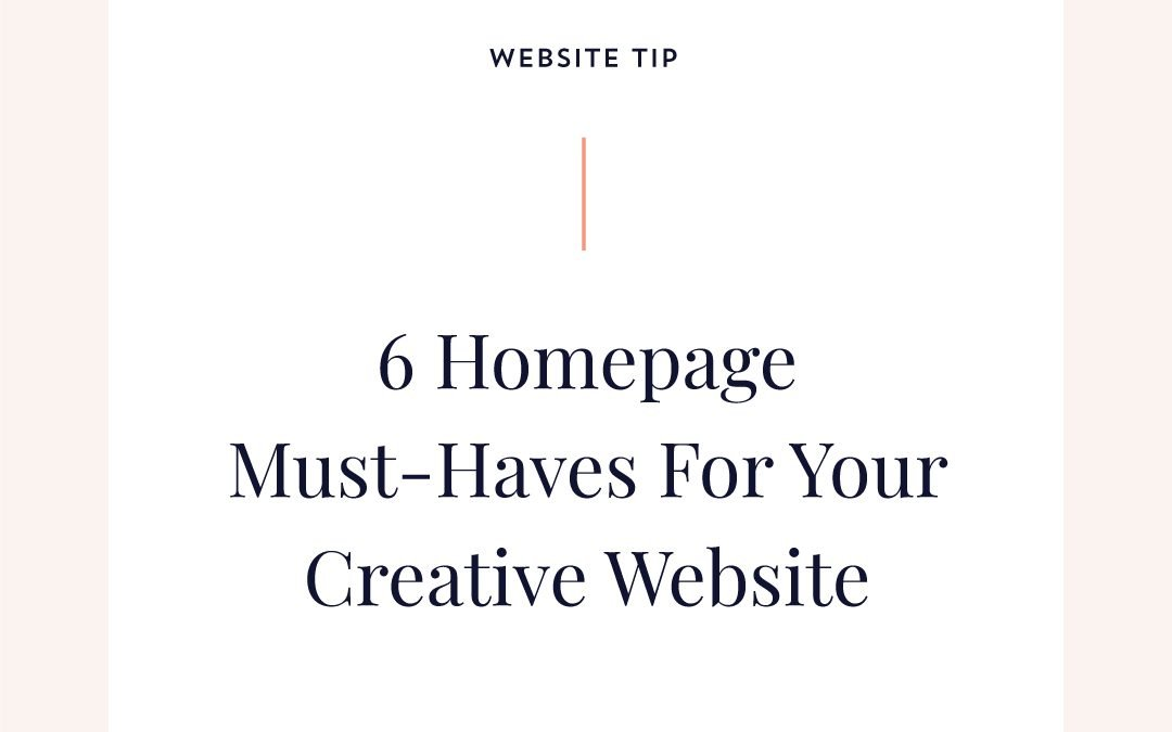 6 Homepage Must-Haves For Your Creative Website