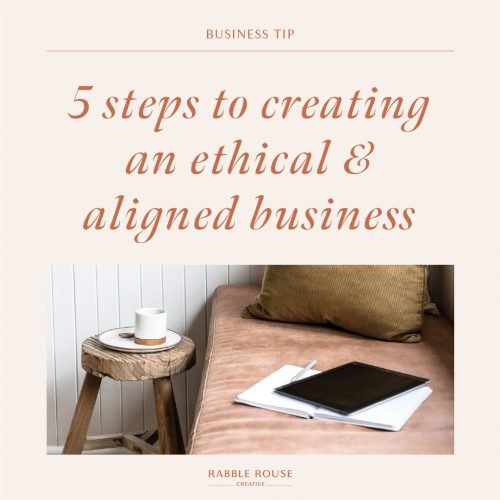 5 Steps to Creating an Ethical and Aligned Business